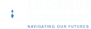 Lookout Scholars - Navigating our Futures